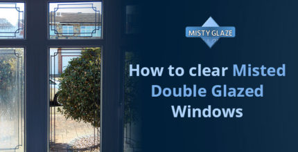 Cleaning Misted Double Glazed Windows - London