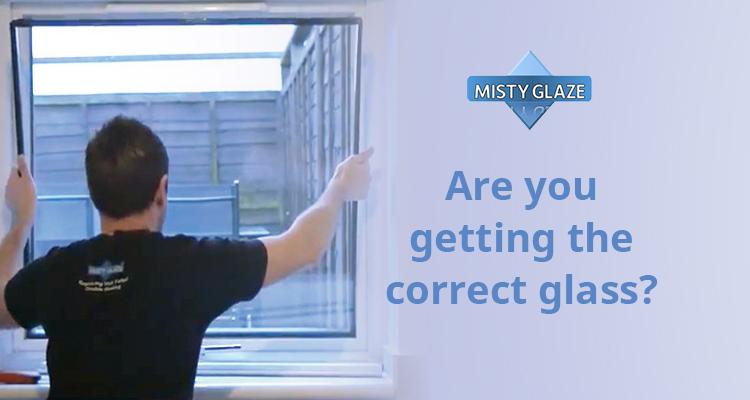 Correct Glass Specification - Safety Glass - Misty Glass