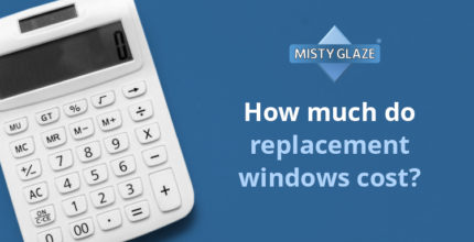 Replacement Window Cost - Essex - Misty Glaze