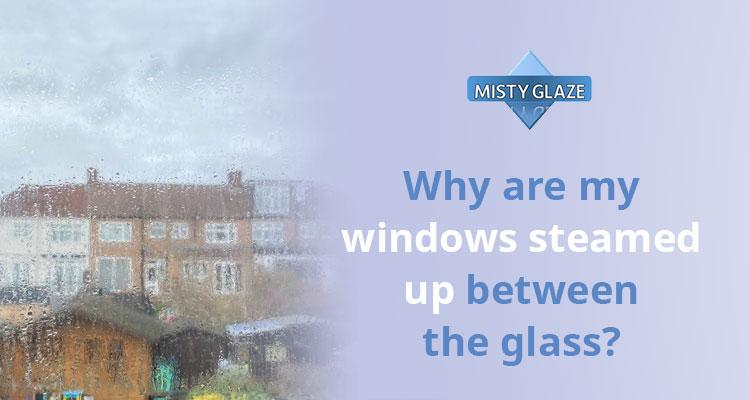 Steamed Up Windows - Essex - Misty Glaze